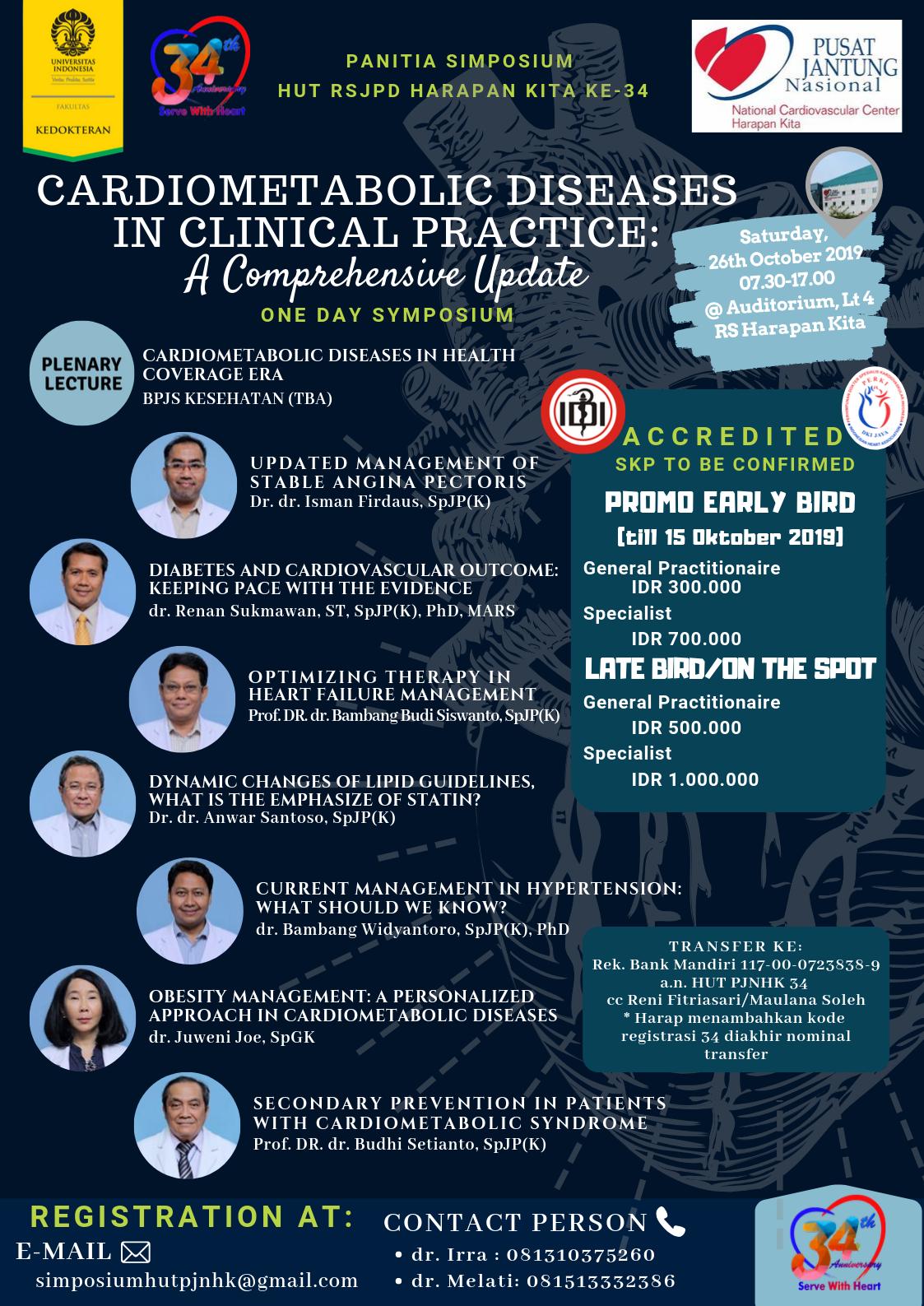 "Simposium HUT RSJPD Harapan Kita ke-34 ""Cardiometabolic Diseases: In Clinical Practice: A Comprehensive Update"""