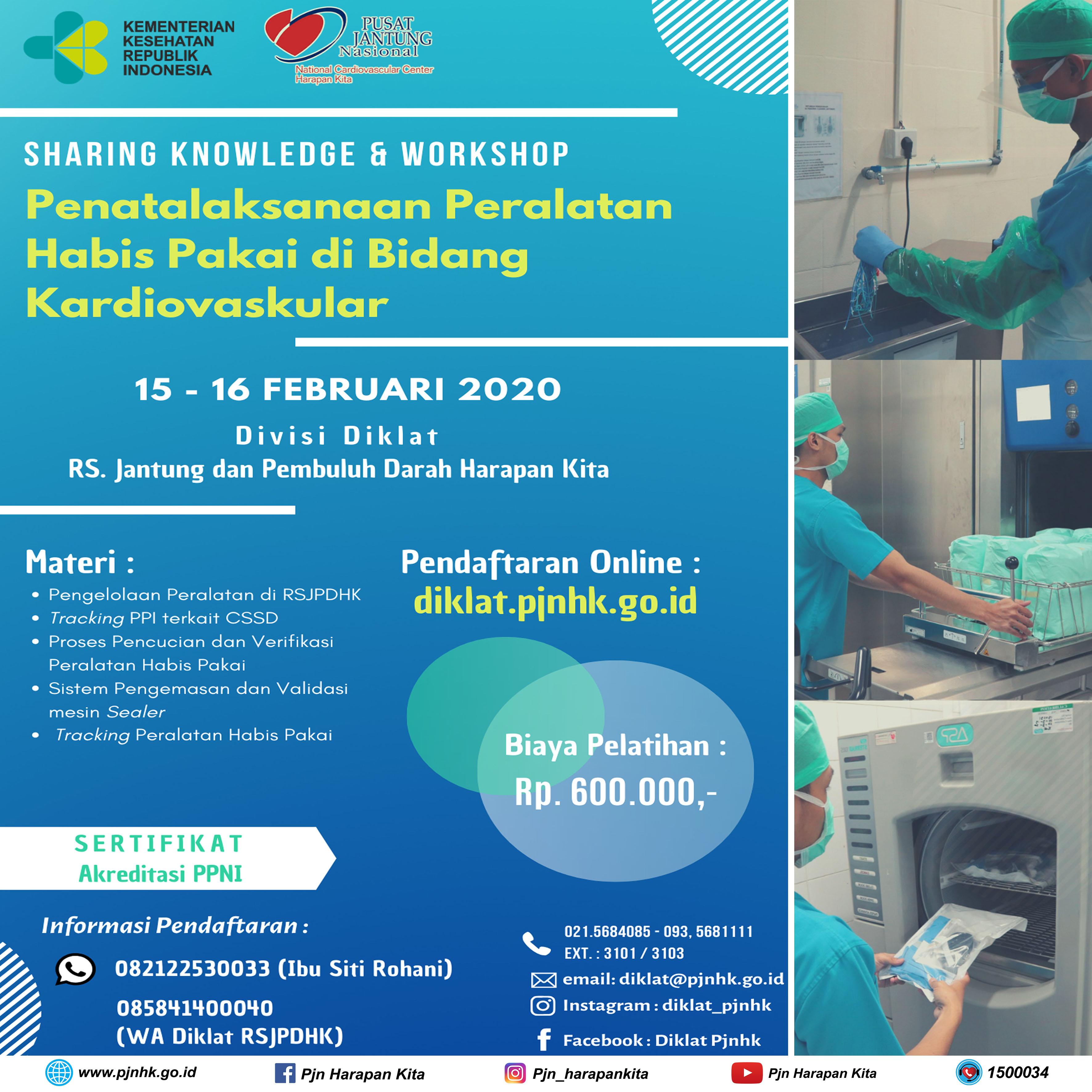 "Sharing Knowledge And Workshop ""Penatalaksanaan Peralatan Habis Pakai di Bidang Kardiovaskular"""