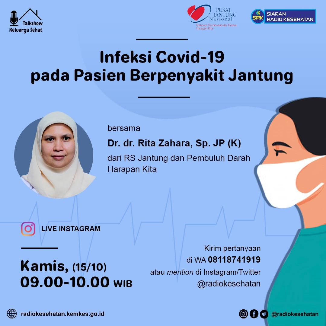 """Siaran Radio Kesehatan  """"Infeksi Covid-19 pada Pasien Penyakit Jantung"""""""