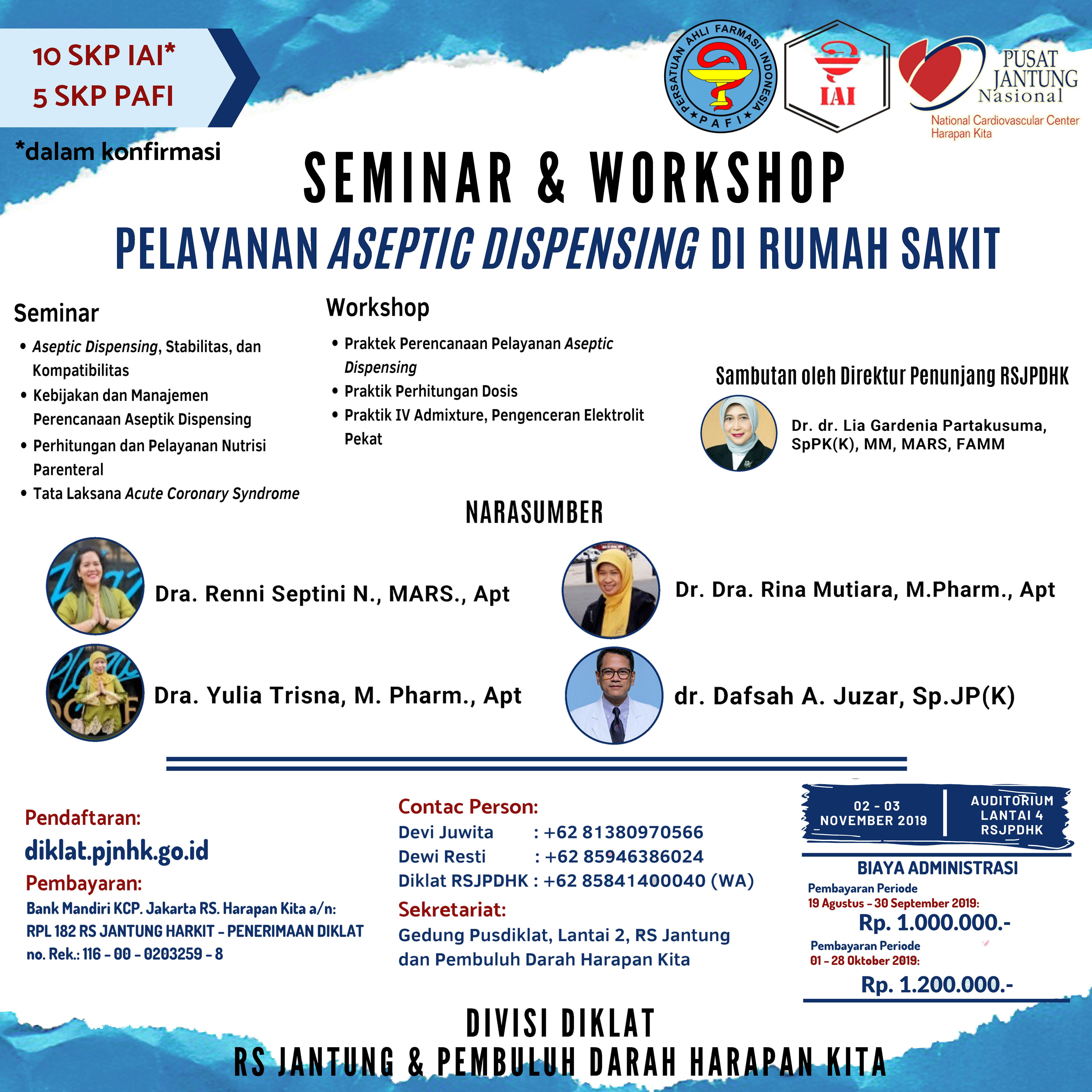 Seminar dan Workshop Pelayanan Aseptic Dispensing Di Rumah Sakit